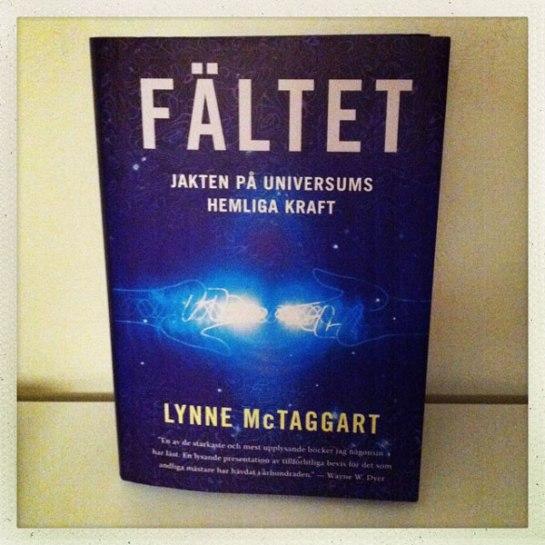 Fältet Lynne McTaggart